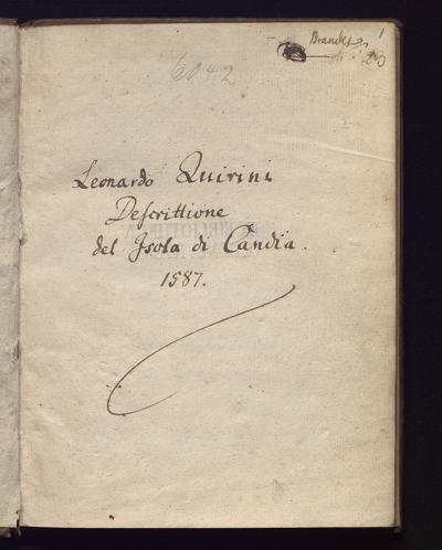 Cim I 264 — Leonardo Quirini: Descrittione del Isola di Candia. 1587 — 17. Jh.
