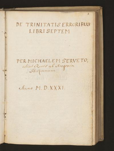 Cim I 62 — Michael Servetus: De trinitatis erroribus libri septem — 17. Jh., zweite Hälfte