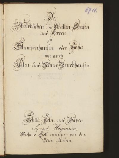 Cim I 191 — Historischer Gründlicher Bericht von denen Wollöblichen und Uralten Herren Grafen zu Stumpenhausen oder Hoya wie auch Alten und Neuen Bruchhausen — Hannover, 18. Jh.