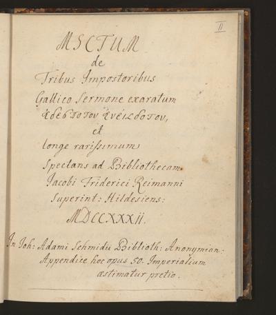 Cim I 259 — Manuscriptum de Tribus Impostoribus Gallico Sermone exaratum ἀδέσποτον ἀνέκδοτον — 18. Jh.